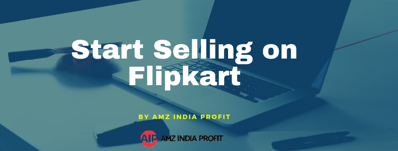 how to start selling on flipkart